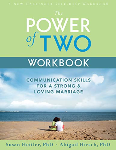 The Power of Two Workbook: Communication Skills for a Strong & Loving Marriage by Susan Heitler