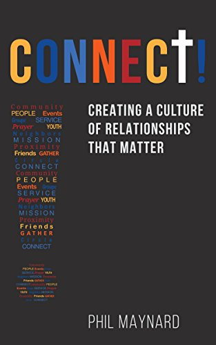 connect-creating-a-culture-of-relationships-that-matter