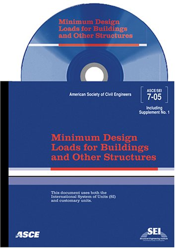 Minimum Design Loads for Buildings And Other Structures: Sei/asce 7-05 (Asce Standard No. 7-05)