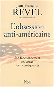 "Afficher ""L'obsession anti-américaine"""