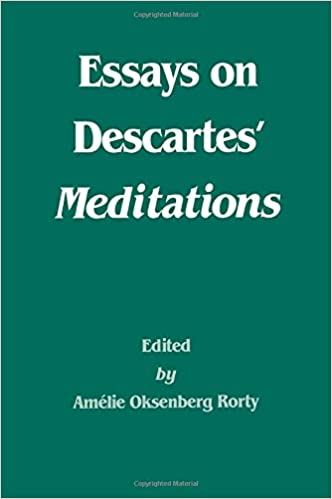 essays on descartes meditations philosophical traditions  essays on descartes meditations philosophical traditions amelie oksenberg rorty 9780520055094 com books