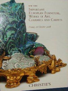 Christie's Important European Furniture, Ceramics, Carpets (Sale 1715, October 20, 2006)