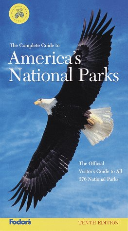 The Complete Guide to America's National Parks: The Official Visitor's Guide to All 375 National Parks (Serial)