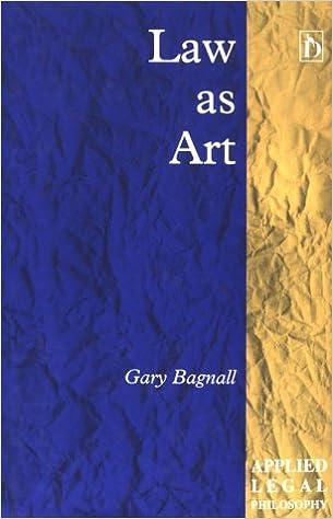 Law as Art (Applied Legal Philosophy)