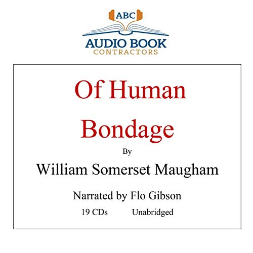 Cd Somerset - Of Human Bondage (Classic Books on CD Collection) [UNABRIDGED]