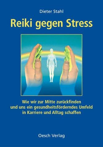 Reiki gegen Stress