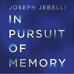 In Pursuit of Memory Audiobook