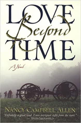 Love Beyond Time By Nancy Campbell Allen