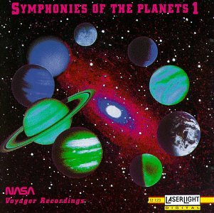 Symphonies Of The Planets 1 - NASA Voyager Recordings (Symphonies Of The Planets)