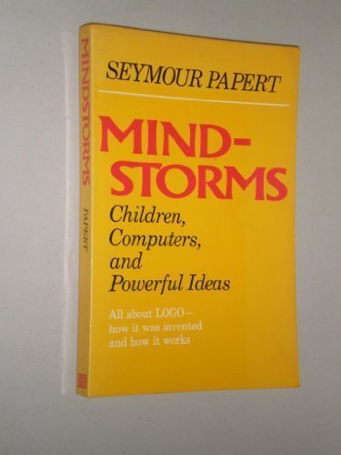 Mindstorms: Children, Computers, and Powerful Ideas by Papert, Seymour (1982) Paperback