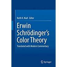 Erwin Schrödinger's Color Theory: Translated with Modern Commentary