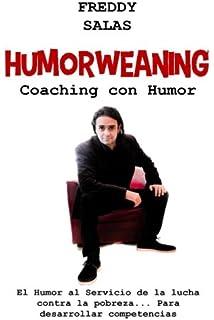 Humorweaning (Coaching con Humor): El humor al servicio de la lucha…