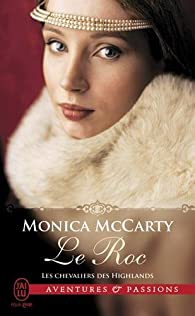 Les chevaliers des Highlands, tome 11 : Le Roc par Monica McCarty