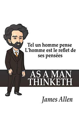 Tel Un Homme Pense LHomme Est Le Reflet de Ses Pensees  [Allen, Associate Professor of Philosophy James] (Tapa Blanda)