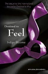 Destined to Feel: An Avalon Novel (Avalon Trilogy)