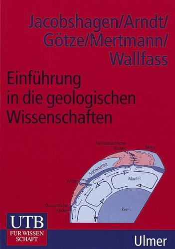 Einführung in die geologischen Wissenschaften (Uni-Taschenbücher M)