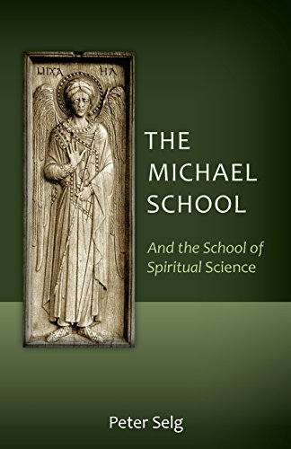 The Michael School: And the School of Spiritual Science
