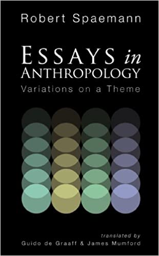 com essays in anthropology variations on a theme  com essays in anthropology variations on a theme 9781606088951 robert spaemann guido de graaff james mumford books