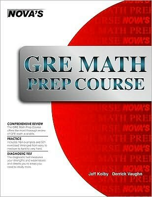 Download GRE Math Prep Course (text only) by J. Kolby,D. Vaughn ebook