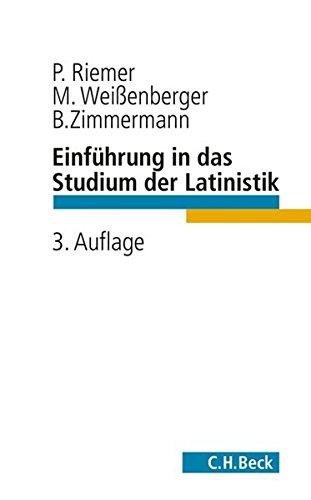 Einführung in das Studium der Latinistik Taschenbuch – 13. November 2013 Peter Riemer Michael Weißenberger Bernhard Zimmermann C.H.Beck