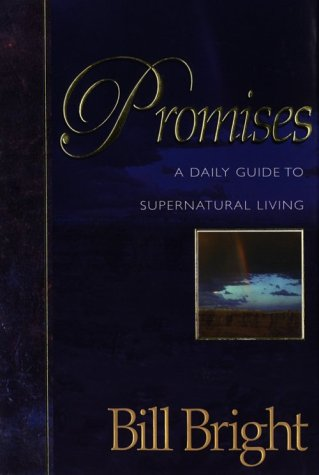 Promises: A Daily Guide to Supernatural Living PDF