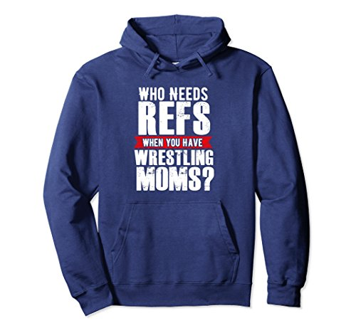 Unisex Wrestling Mom Hoodie Gift - Wrestler Wrestle Season Large Navy by Wrestling Funny Wrestler Season Tee T-Shirts