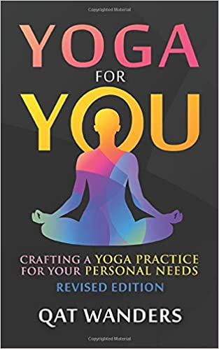 Amazon.com: Yoga for You: Crafting a Yoga Practice for your ...