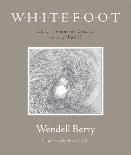 Download Whitefoot: A Story from the Center of the World PDF