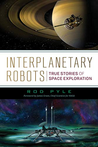 Image of Interplanetary Robots: True Stories of Space Exploration