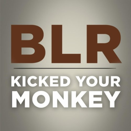 Kicked Your Monkey