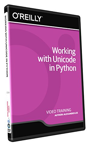 Working with Unicode in Python - Training DVD
