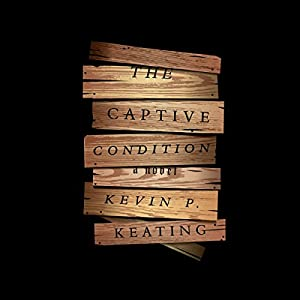 The Captive Condition Audiobook