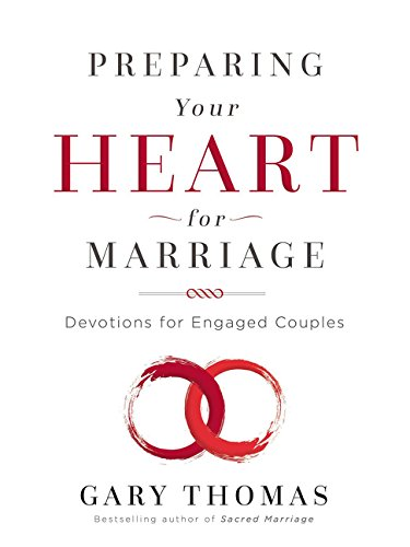 (Preparing Your Heart for Marriage: Devotions for Engaged Couples)