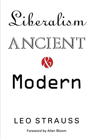 Liberalism Ancient and Modern (Liberalism History)