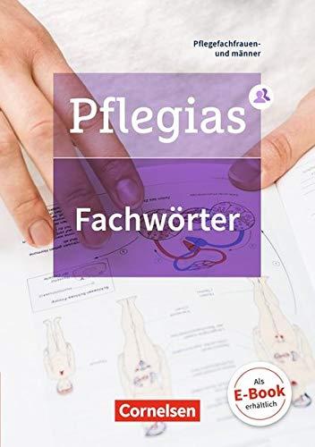 Pflegias - Generalistische Pflegeausbildung: Zu allen Bänden - Fachwörterbuch