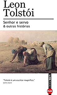 Senhor e Servo e Outras Histórias