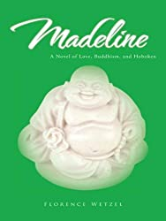 Madeline: A Novel of Love, Buddhism, and Hoboken