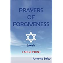 Prayers For Forgiveness- JUDAISM  (LARGE PRINT BOOK) (18 font): JEWISH PRAYER BOOK (Religious Prayers 2)