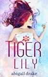 Tiger Lily (Dark Blossoms Book 1)