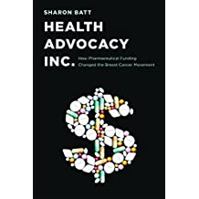 Health Advocacy, Inc.: How Pharmaceutical Funding Changed the Breast Cancer Movement