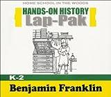 Hands-On History Lap Pak on CD-ROM: Benjamin Franklin (Grades K-2)
