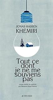 Tout ce dont je ne me souviens pas, Khemiri, Jonas Hassen
