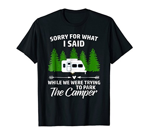 Park The Camper Funny Family Trailer Camping Vacation Shirt