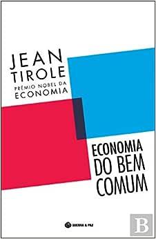 Economia do Bem Comum - 9789897023576 - Livros na Amazon
