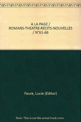 a-la-page-romans-theatre-recits-nouvelles-n61-66