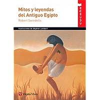 MITOS Y LEYENDAS DEL ANTIGUO EGIPTO (CUCAÑA) (Colección