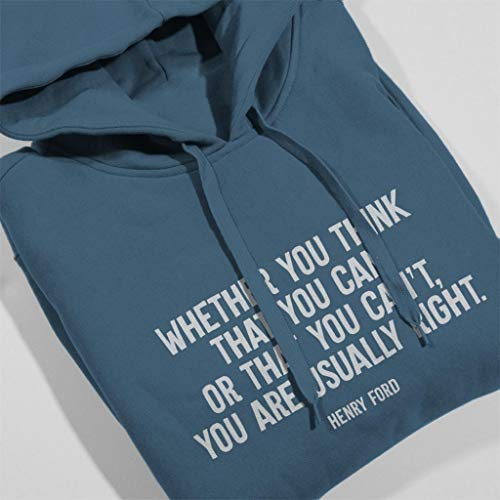 Ford You Are Henry Right Indigo Usually Sweatshirt Blue Coto7 Quote Women's Hooded fBXn6q6wc