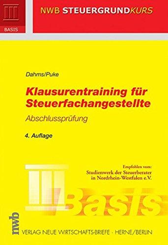 Klausurentraining für Steuerfachangestellte - Abschlussprüfung (NWB Steuergrundkurs)