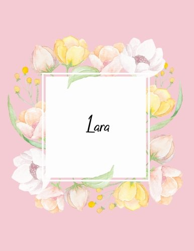 Lara: 110 Ruled Pages 55 Sheets 8.5x11 Inches Water Color Pink Blossom Design for Note / Journal / Composition with Lettering Name,Lara
