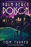 img - for Palm Beach Poison (Charlie Crawford Palm Beach Mysteries) book / textbook / text book